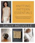 Book Cover Image. Title: Knitting Pattern Essentials:  Adapting and Drafting Knitting Patterns for Great Knitwear, Author: Sally Melville