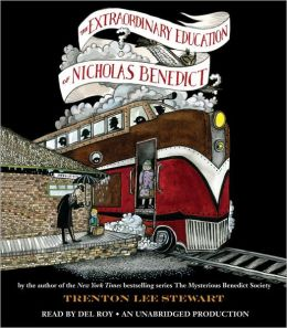 The Extraordinary Education of Nicholas Benedict (Mysterious Benedict Society Series)