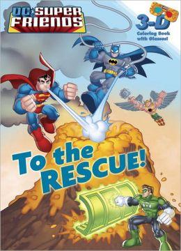 To the Rescue! (DC Super Friends)