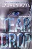 Book Cover Image. Title: Teardrop, Author: Lauren Kate