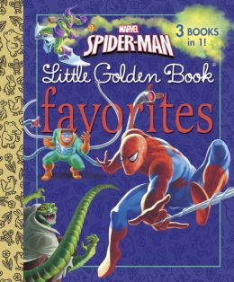 Marvel Spider-Man Little Golden Books Favorites (Marvel)