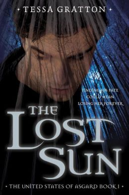 The Lost Sun (United States of Asgard Series #1)