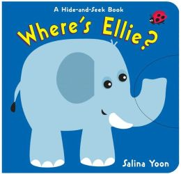 Where's Ellie?: A Hide-and-Seek Book