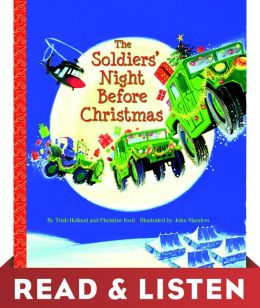 The Soldiers' Night Before Christmas: Read & Listen Edition