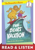 Book Cover Image. Title: The Bears' Vacation:  Read & Listen Edition, Author: Stan Berenstain