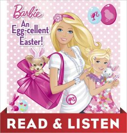 An Egg-Cellent Easter! (Barbie Series): Read & Listen Edition