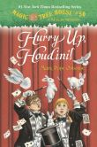 Book Cover Image. Title: Hurry Up, Houdini! (Magic Tree House Series #50), Author: Mary Pope Osborne