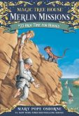 Book Cover Image. Title: High Time for Heroes (Magic Tree House Series #51), Author: Mary Pope Osborne