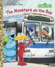 Book Cover Image. Title: The Monsters on the Bus (Sesame Street), Author: Sarah Albee