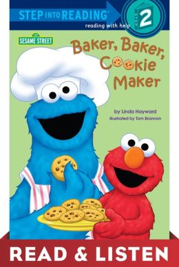 Baker, Baker, Cookie Maker (Sesame Street): Read & Listen Edition