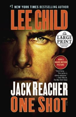 Jack Reacher: One Shot (Movie Tie-in Edition): A Novel Large Print