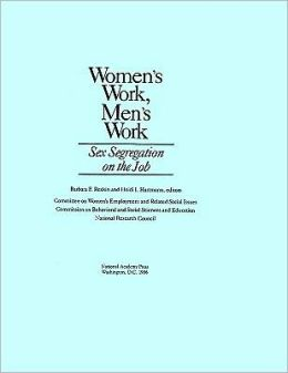 Women's Work, Men's Work: Sex Segregation on the Job