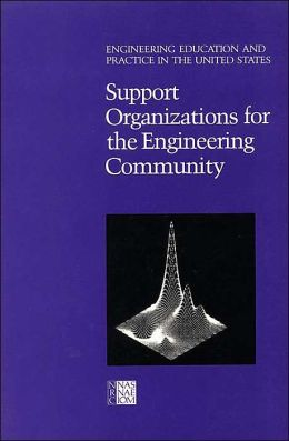 Support Organizations for the Engineering Community