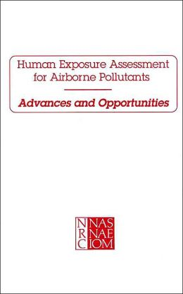 Human Exposure Assessment for Airborne Pollutants: Advances and Opportunities