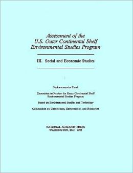 Assessment of the U.S. Outer Continental Shelf Environmental Studies Program: III. Social and Economic Studies