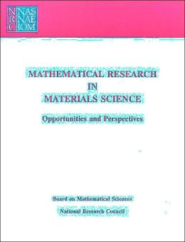 Mathematical Research in Materials Science: Opportunities and Perspectives