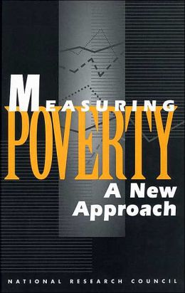 Measuring Poverty: A New Approach