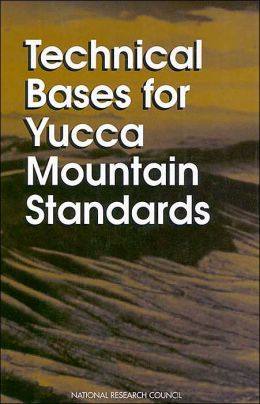 Technical Bases for Yucca Mountain Standards