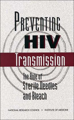 Preventing HIV Transmission: The Role of Sterile Needles and Bleach