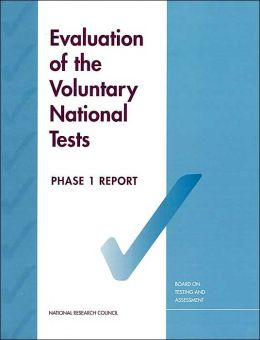 Evaluation of the Voluntary National Tests: Phase 1