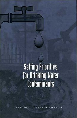 Setting Priorities for Drinking Water Contaminants