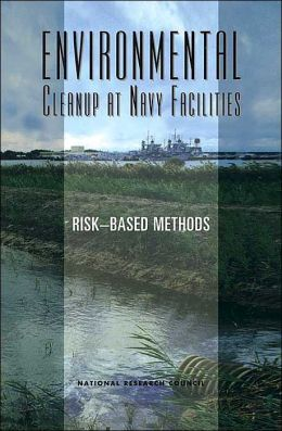 Environmental Cleanup at Navy Facilities: Risk-Based Methods