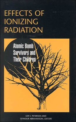 Effects of Ionizing Radiation: Atomic Bomb Survivors and Their Children (1945-1995)