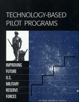 Technology-Based Pilot Programs: Improving Future U.S. Military Reserve Forces