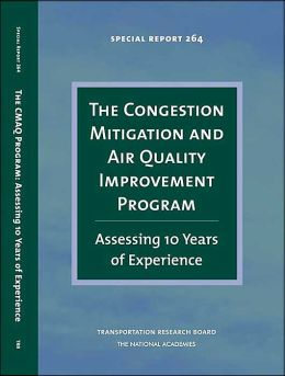The Congestion Mitigation and Air Quality Improvement Program: Assessing 10 Years of Experience