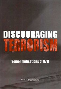Discouraging Terrorism: Some Implications of 9/11