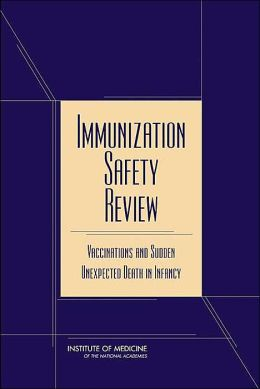 Immunization Safety Review: Vaccinations and Sudden Unexpected Death in Infancy