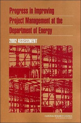 Progress in Improving Project Management at the Department of Energy: 2002 Assessment