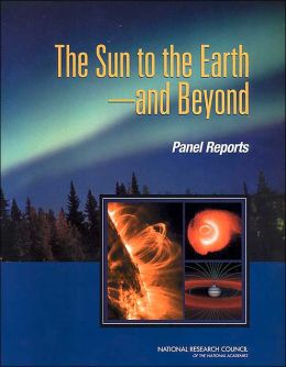 The Sun to the Earth -- and Beyond: Panel Reports
