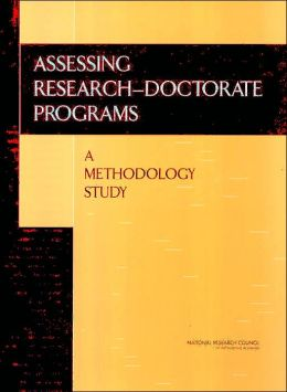 Assessing Research-Doctorate Programs: A Methodology Study