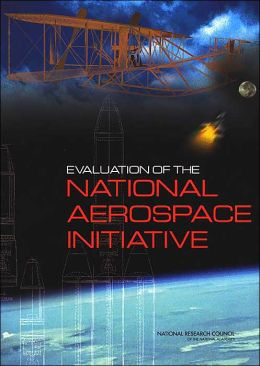 Evaluation of the National Aerospace Initiative