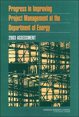 Progress in Improving Project Management at the Department of Energy: 2003 Assessment