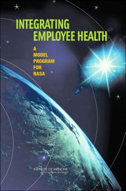Integrating Employee Health: A Model Program for NASA