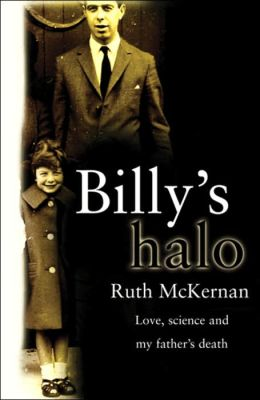 Billy's Halo: Love, Science, and My Father's Dream