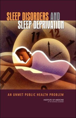 Sleep Disorders and Sleep Deprivation: An Unmet Public Health Problem