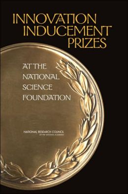 Innovation Inducement Prizes at the National Science Foundation