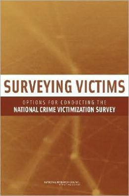 Surveying Victims: Options for Conducting the National Crime Victimization Survey