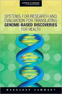 Systems for Research and Evaluation for Translating Genome-Based Discoveries for Health: Workshop Summary