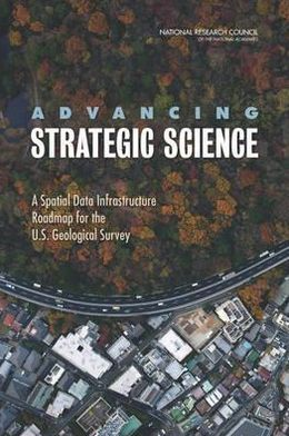 Advancing Strategic Science: A Spatial Data Infrastructure Roadmap for the U.S. Geological Survey
