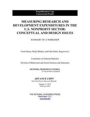Measuring Research and Development Expenditures in the U.S. Nonprofit Sector: Conceptual and Design Issues: Summary of a Workshop