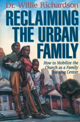 Reclaiming the Urban Family