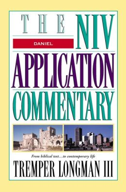 Daniel: The NIV Application Commentary