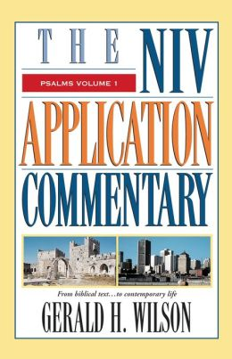 Psalms: The NIV Application Commentary