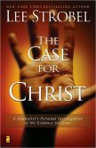 Book Cover Image. Title: The Case for Christ:  A Journalist's Personal Investigation of the Evidence for Jesus, Author: Lee Strobel