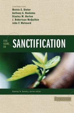 Five Views on Sanctification