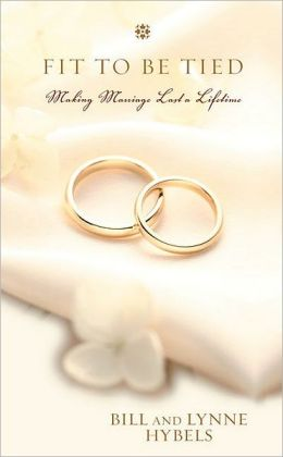Fit to Be Tied Mm: Making Marriage Last a Lifetime